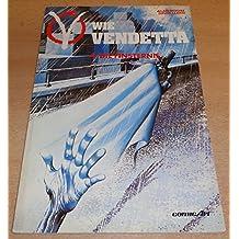 V wie Vendetta IV. Die Finsternis
