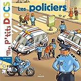 Les policiers (Mes p'tits docs)