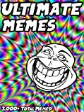 #1: MEMES: Ultimate Memes & Jokes 2017 – Impossible No Laugh Challenge – Funniest Memes on the Planet: Funny Memes 2017, Dank Memes, Memes For Kids, Memes Free, Memes xl, Pikachu Books, Roasts