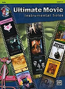 Ultimate Movie Instrumental Solos for Strings: Violin (Book & CD) (Pop Instrumental Solo)