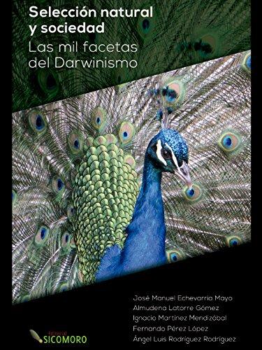 Selección natural y sociedad: las mil facetas del darwinismo por José Manuel Echevarría Mayo