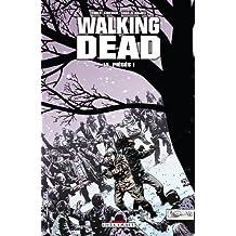 Walking Dead, Tome 14 : Piègés !