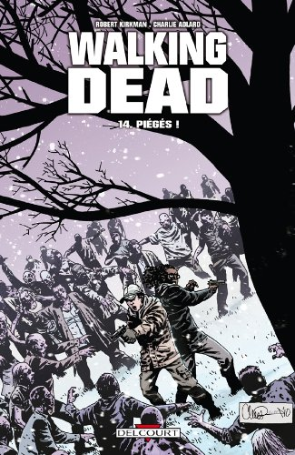 Walking Dead T14: Piègés !