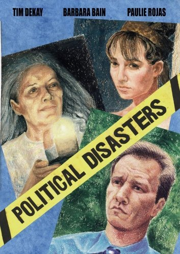 political-disasters-by-tim-dekay