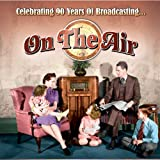 On The Air: Celebrating 90 Years Of Broadcasting