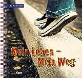 Mein Leben - Mein Weg: Zur Konfirmation