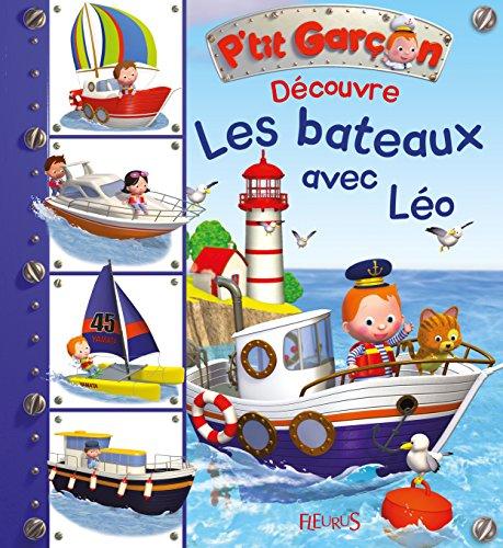 Découvre les bateaux avec Léo par Nathalie Bélineau, Emilie Beaumont
