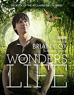 Wonders of Life by [Cox, Professor Brian, Cohen, Andrew]