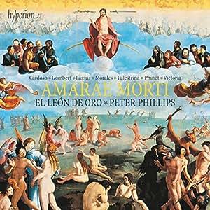 Amarae Morti Musique Chorale Sacrée de la Renaissance