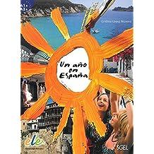 Un ano en Espana/Un año en España: Nivel A1+/A2+