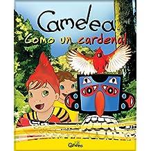 Camelea como un cardenal (Spanish Edition)