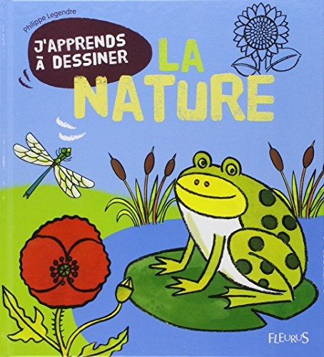 J'apprends à dessiner la nature