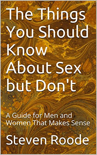 Things men should know about sex
