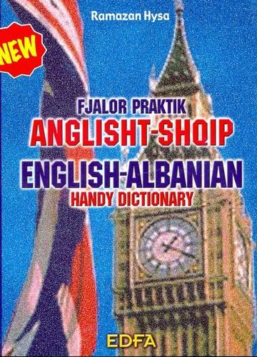 English-Albanian Handy Dictionary por Ramazan Hysa