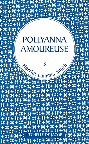 pollyanna-tome-3-pollyanna-amoureuse