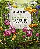 Die geheime Welt der Gartendrachen