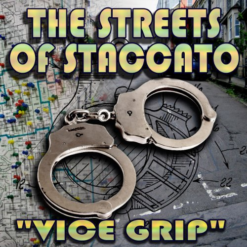 Streets of Staccato, Episode 2: 'Vice Grip'  Audiolibri