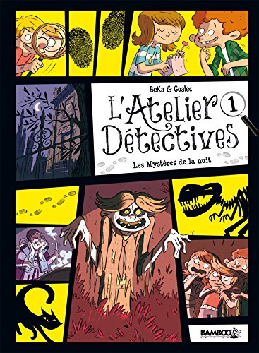 Atelier dtectives - tome 1 - Les mystres de la nuit
