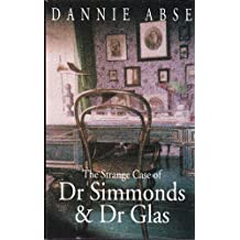 The Strange Case of Dr.Simmonds and Dr.Glas