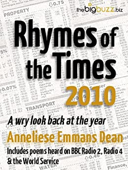 Rhymes of the Times 2010 by [Emmans Dean, Anneliese]