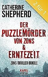 Der Puzzlemörder von Zons & Erntezeit: Zons-Thriller-Bundle (German Edition)
