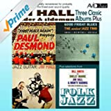 Three Classic Albums Plus (Jazz Guitar / Good Friday Blues / Paul Desmond - First Place Again)(Digitally Remastered)