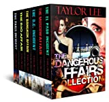 The Dangerous Affairs OMNIBUS Collection: Sizzling International Intrigue (The Dangerous Affairs Series Book 7) (English Edition)