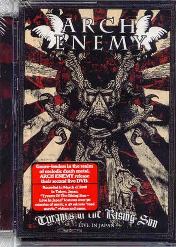 ARCH ENEMY TYRANTS OF THE RISING SUN LIVE IN JAPAN - Tyrants Sun Of Rising The
