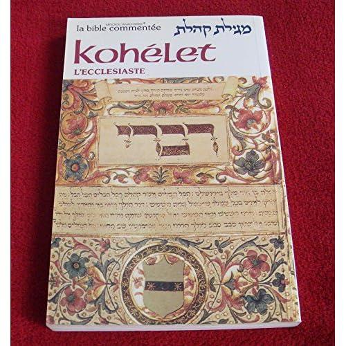Kohélet : L'Ecclésiaste. La Bible commentée, Commentaire traditionnel des livres de la Bible