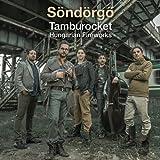 Tamburocket - Hungarian Fireworks