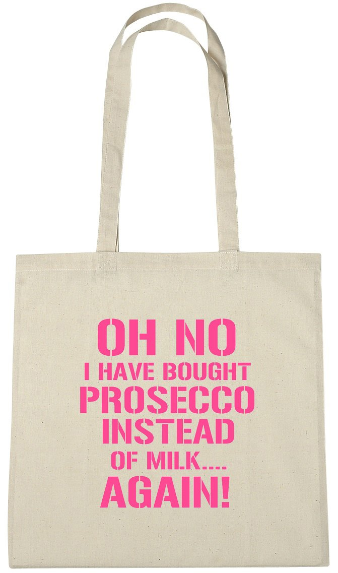 d83211dee48e Oh No I Have Bought Prosecco Instead Of Milk Again Cotton Shopping Tote  Bag, Novelty Secret Santa, Birthday, Christmas Gifts, Presents For Women  Her ...