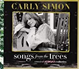 Songs From The Trees (A Musical Memoir Collection) (2CD) by Carly Simon (2015-08-03)