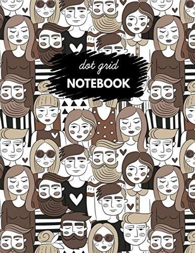 Dot Grid Notebook: Dot Grid Notebook, people, crowd, women, man, young lady design style, Funny  Dot Grid Notebook,  notebook ,  gifts