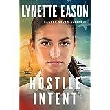 Hostile Intent: 4 (Danger Never Sleeps)