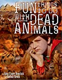 Fun Things to Do With Dead Animals: Egyptology, Ruins, My Life