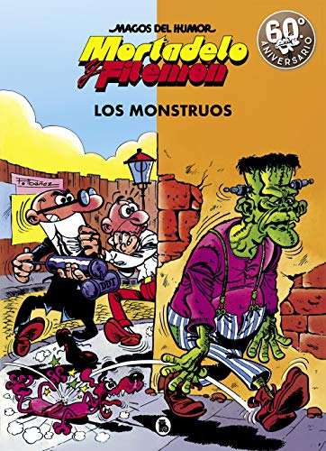 Mortadelo y Filemón. Los monstruos (Magos del Humor 22) (Bruguera Clásica)
