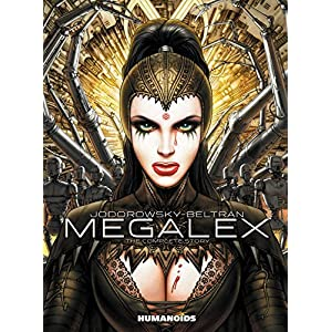 Megalex : The Complete Story by Alejandro Jodorowsky (2014-08-13)