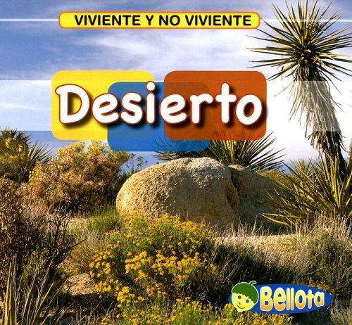 Desierto (Viviente Y No Viviente/ Living and Nonliving) por Cassie Mayer