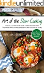 Art of the Slow Cooking: The Collecti...