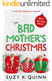 Bad Mother's Christmas: Laugh-out-loud christmas comedy 2020