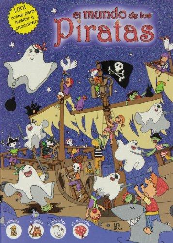 El Mundo De Los Piratas (1.001 Cosas para Buscar y Encontrar) por Equipo Editorial