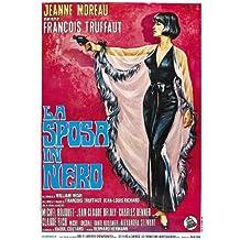The Bride Wore negro Póster de película French 11x 17en–28cm x 44cm Jeanne Moreau Claude Rich Jean-Claude Brialy Michel ramo Michael (Michel) Lonsdale Charles Denner
