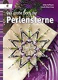 Das große Buch der Perlensterne