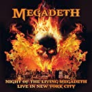 Night of the Living Megadeth - Live in New York City