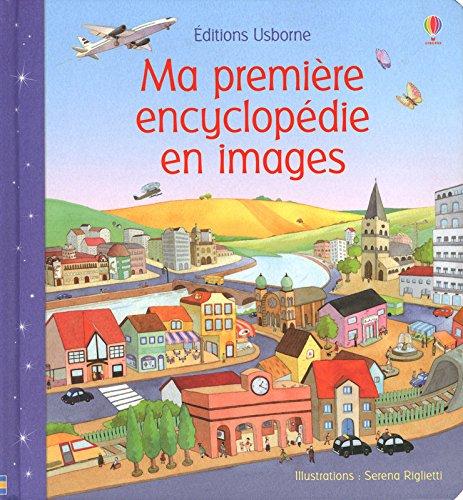 Ma première encyclopédie en images
