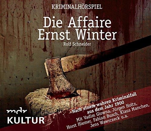 Die Affaire Ernst Winter (Rolf Schneider) mdr 2008 / ZYX 2017