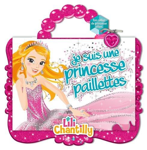 lili-chantilly-je-suis-une-princesse-paillettes