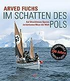 Im Schatten des Pols: Auf Shackletons Spuren im h?rtesten Meer der Welt