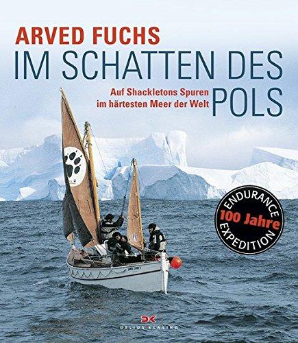 Im Schatten des Pols: Auf Shackletons Spuren im härtesten Meer der Welt