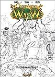Les chroniques de Waow, Tome 3 - Aventures en pick-up